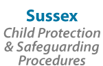 Sussex Child Protection and Safeguarding Procedures Manual